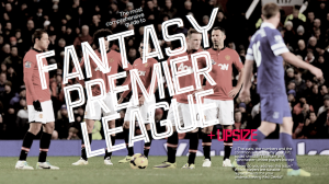 Fantasy Premier League - The Comprehensive Guide (Upsize #1)